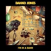 I'm in a Band de Danko Jones