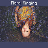 Floral Singing - Beautiful Birds, Relax with Singing, Bird Help, Sounds Carried by the Wind de Nature Sounds Artists