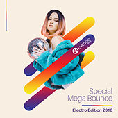 Special Mega Bounce Electro Edition 2018 di Various Artists