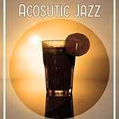 Acosutic Jazz – Gentle Jazz Vibrations, Ambient Stream, Smooth Night by Acoustic Hits