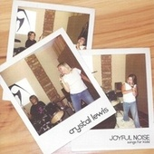 Joyful Noise de Crystal Lewis