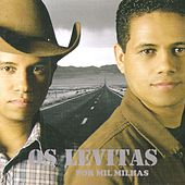 Por Mil Milhas by Os Levitas