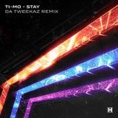 Stay (Da Tweekaz Remix) von Timo