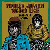 Monk Tape 2019 by Monkey Jhayam