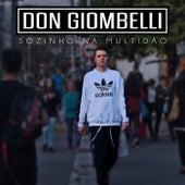 Sozinho Na Multidão de Don Giombelli