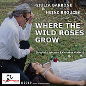 Where The Wild Roses Grow von Giulia Barbone