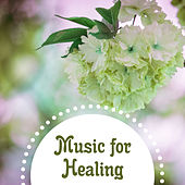 Music for Healing – Best Music for Massage Therapy, Spa, Wellness, Pure Massage, Relaxation Music, Soothing New Age de Massage Tribe
