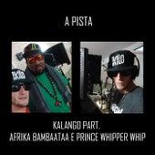 A Pista by Kalango