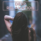 Deep Relaxation – Summer Chill Out Beats, Electronic Music, Chillout Lounge, Relax Under the Palms von Ibiza Chill Out