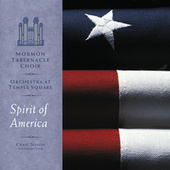 Spirit of America by Orchestra at Temple Square Mormon Tabernacle Choir