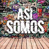 Asi Somos de Various Artists