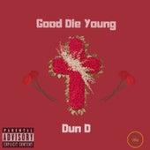 Good Die Young von DunD