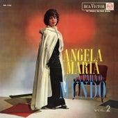 Angela Maria Canta para o Mundo, Vol. 2 de Angela Maria
