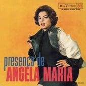 Presença de Angela Maria de Angela Maria