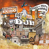 Day by Day Dub by Sly & Robbie