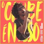 O Clube É Nosso (Ao Vivo) by Lulu Mello