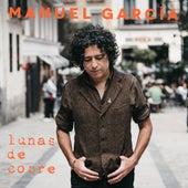 Lunas de Cobre de Manuel Garcia