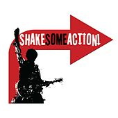 Shake Some Action! (10th Anniversary Deluxe Edition) by Shake Some Action!