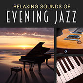 Relaxing Sounds of Evening Jazz – Best Piano Jazz, Smooth Sounds, Night Music, Relax Yourself de Acoustic Hits