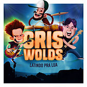 Latindo pra Lua by Griswolds