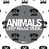 Animals Deep House Music, Vol. 7 by Various Artists
