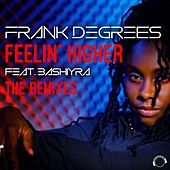 Feelin' Higher (The Remixes) by Frank Degrees