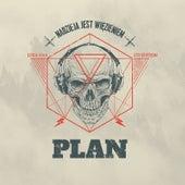 Nadzieja jest więzieniem by El Plan