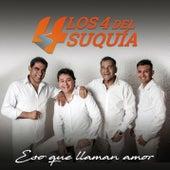 Eso Que Llaman Amor by Los 4 del Suquía