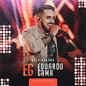 Sete passos (Ao vivo) by Eduardo Gama