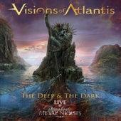 The Deep & The Dark - Live @ Symphonic Metal Nights von Visions Of Atlantis