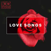 100 Greatest Love Songs van Various Artists
