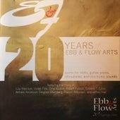 20 Years of Ebb & Flow Arts von Various Artists