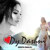 Dy Dashni by Genta Ismajli