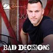 Bad Decisions by Shawn Fenner