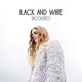 Black and White (Acoustic) by Megan Davies