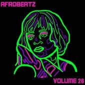 Afrobeatz Vol. 26 by Various Artists