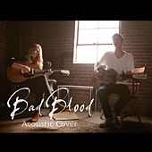 Bad Blood (Acoustic Cover) by Megan Davies
