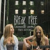 Break Free (Acoustic Cover) feat. Jaclyn Davies by Megan Davies