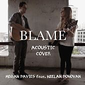 Blame (Acoustic) by Megan Davies