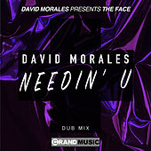 Needin' U (Dub Mix) von David Morales