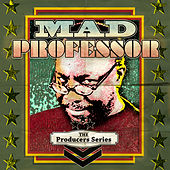 The Producer Series - Mad Professor by Various Artists
