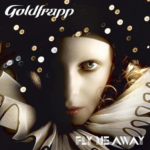 Fly Me Away von Goldfrapp