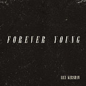 Forever Young de Lily Kershaw