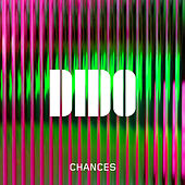 Chances by Dido