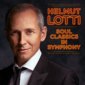 Soul Classics In Symphony (with The Golden Symphonic Orchestra) by Helmut Lotti