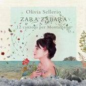 Zara zabara (12 canzoni per Montalbano) by Olivia Sellerio