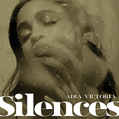 Silences by Adia Victoria