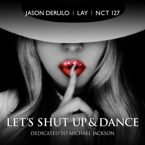 Let's Shut Up and Dance von Jason Derulo