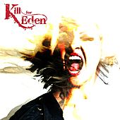 Kill for Eden by Kill for Eden