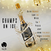 Champs on Ice de Keith Murray